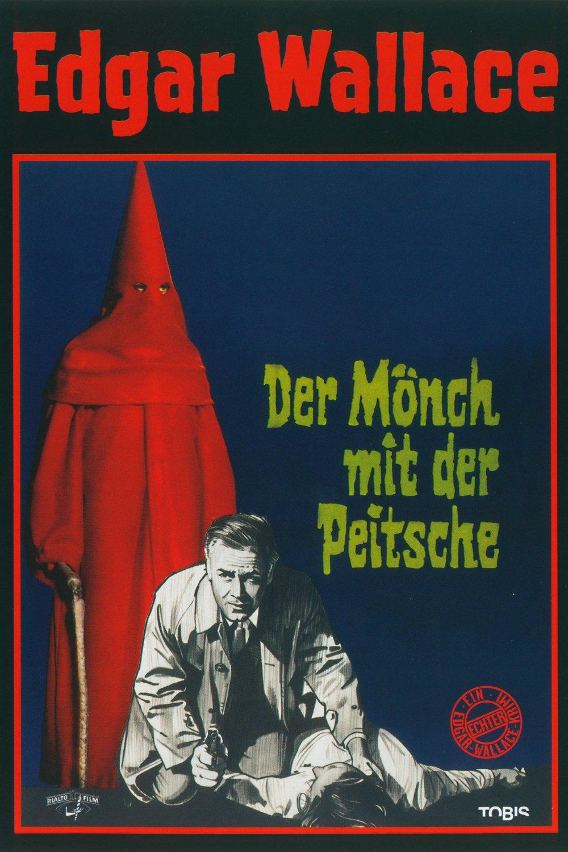 Edgar Wallace Der Mönch mit der Peitsche