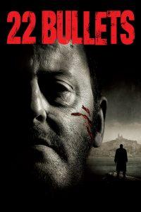 """Plakat von """"22 Bullets"""""""